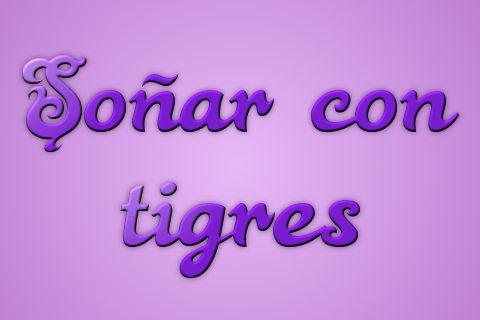 sonar con tigres