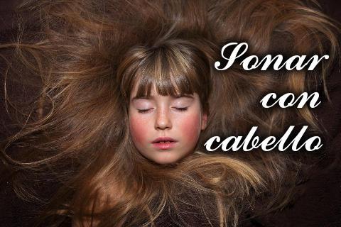 sonar con cabello