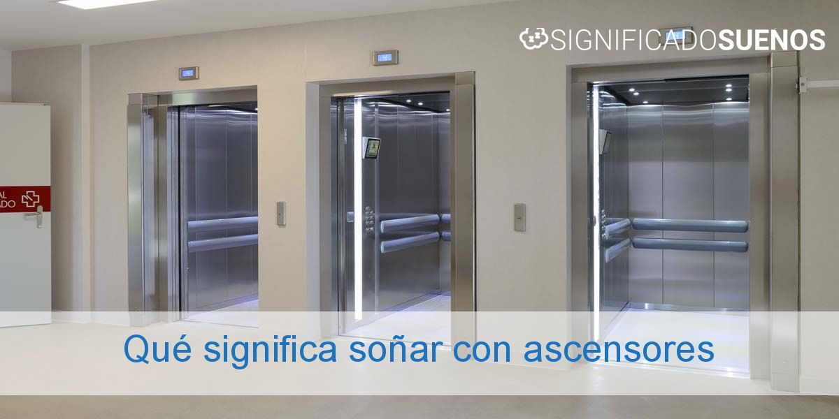 Qué significa soñar con ascensores
