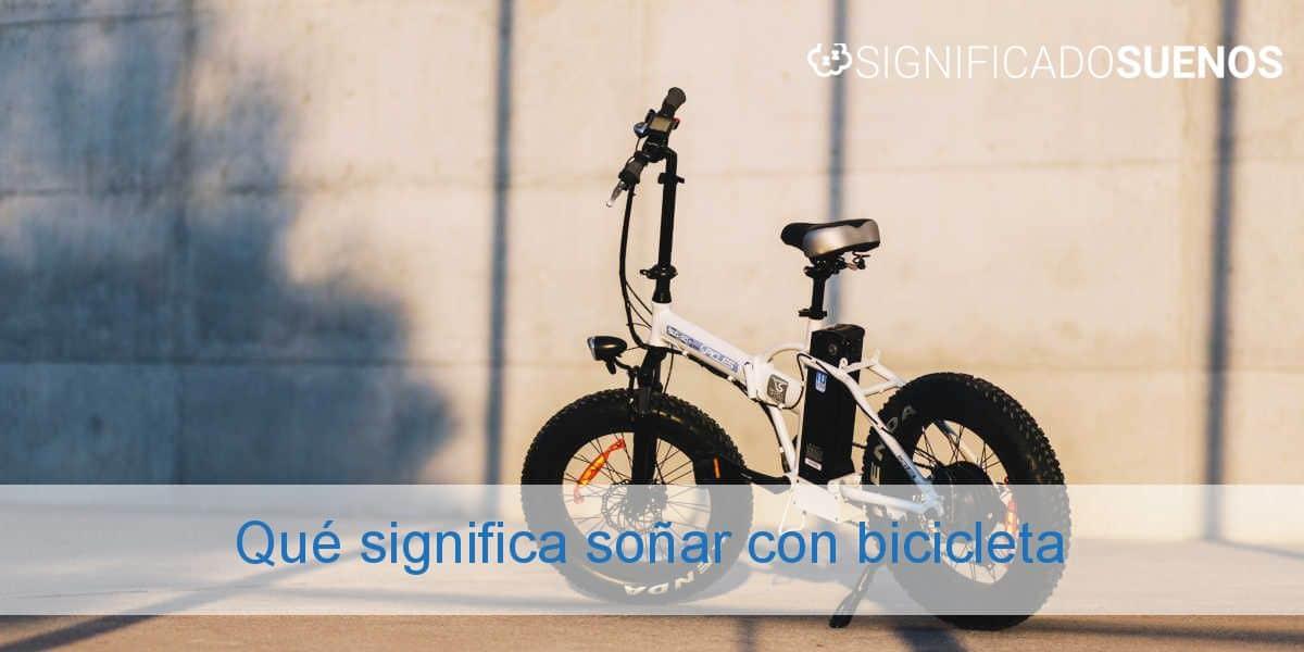 Qué significa soñar con bicicleta