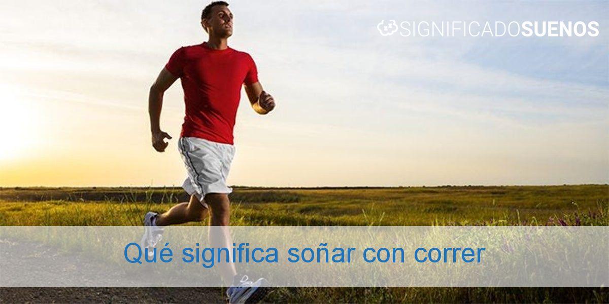 Qué significa soñar con correr