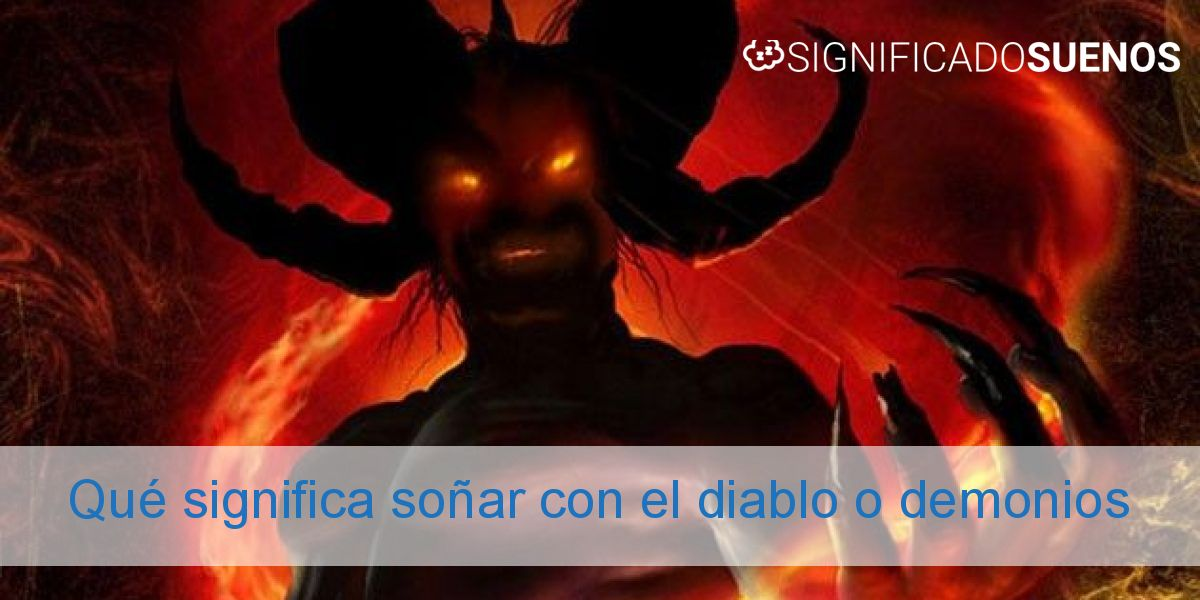 Qué significa soñar con el diablo o demonios