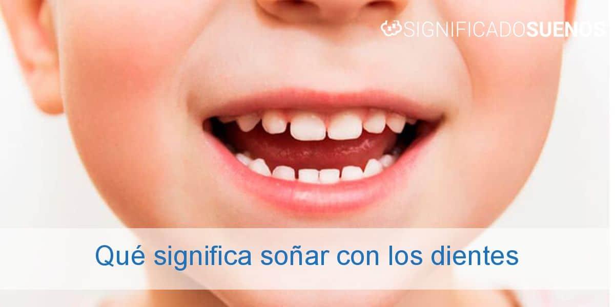 Qué significa soñar con los dientes