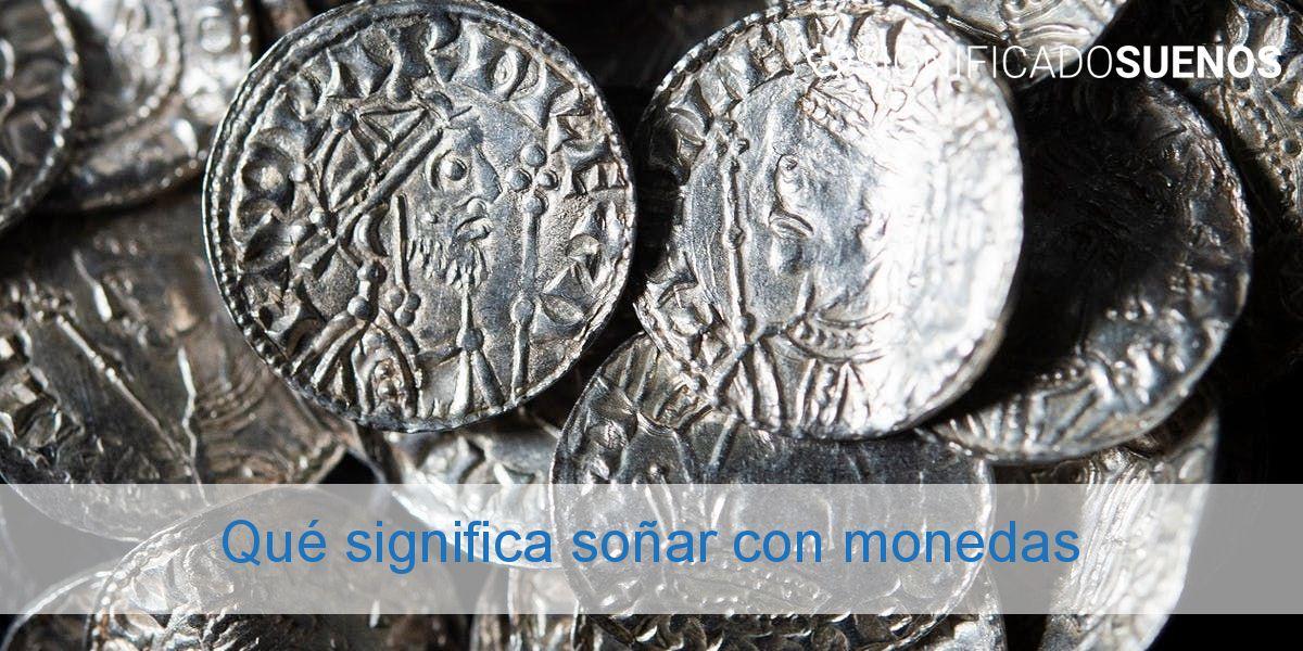 Qué significa soñar con monedas
