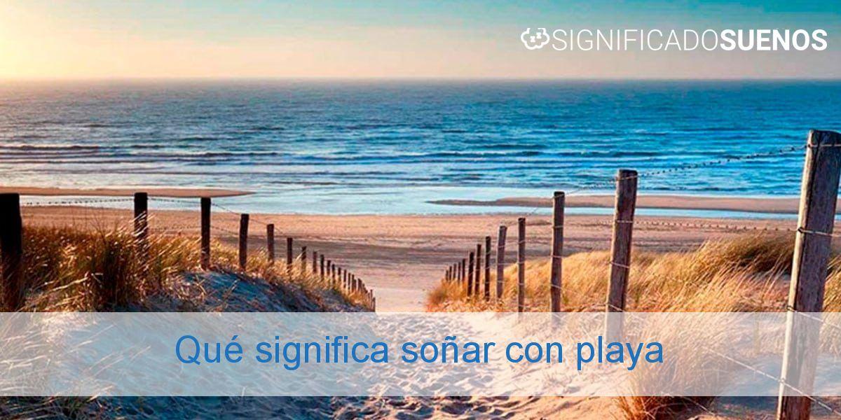 Qué significa soñar con playa