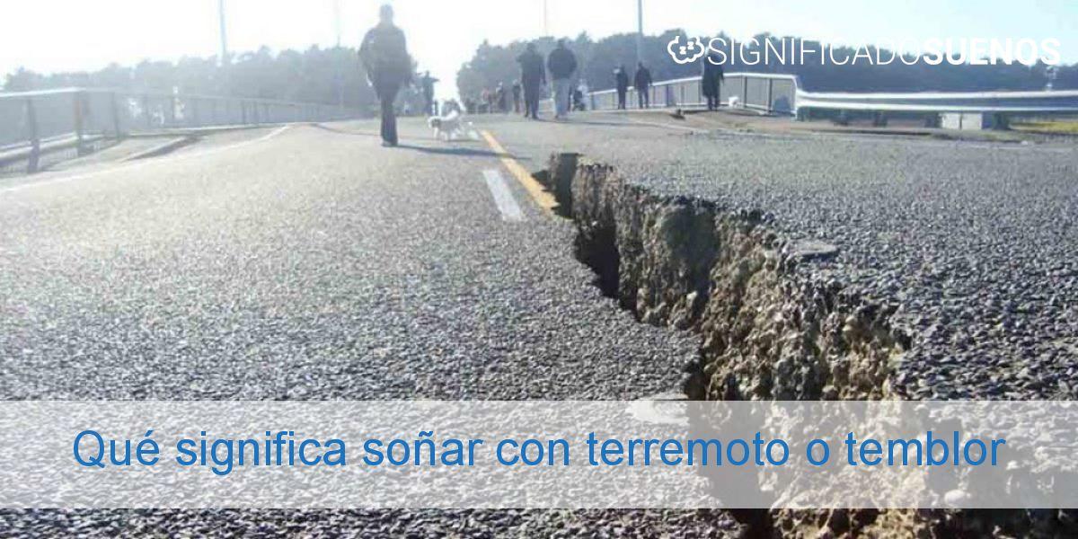 Qué significa soñar con terremoto o temblor