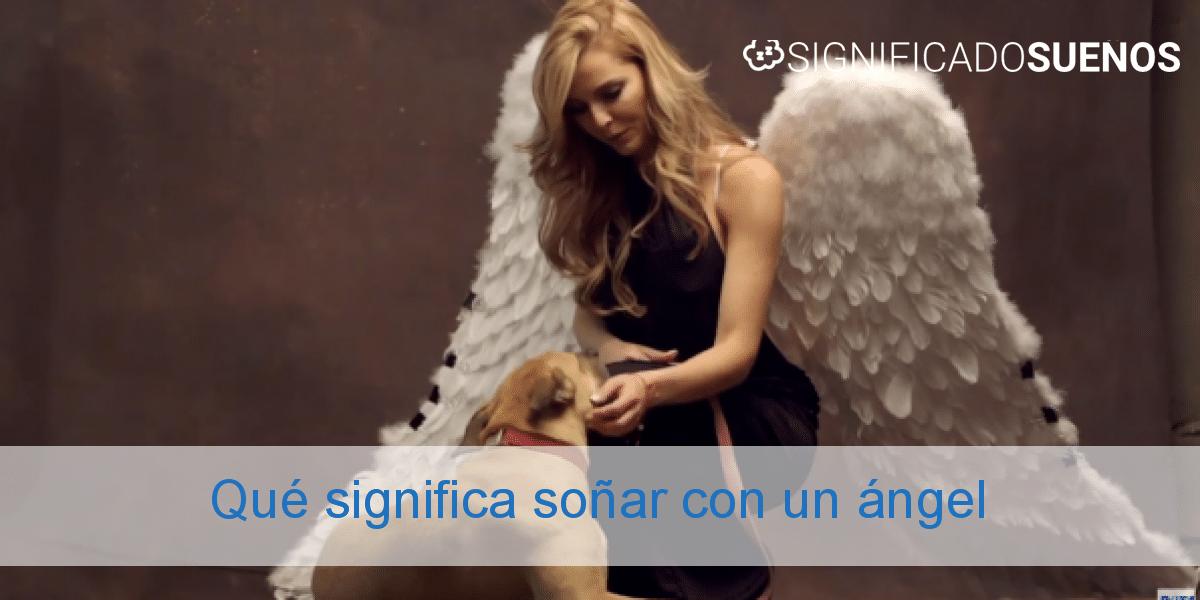 Qué significa soñar con un ángel