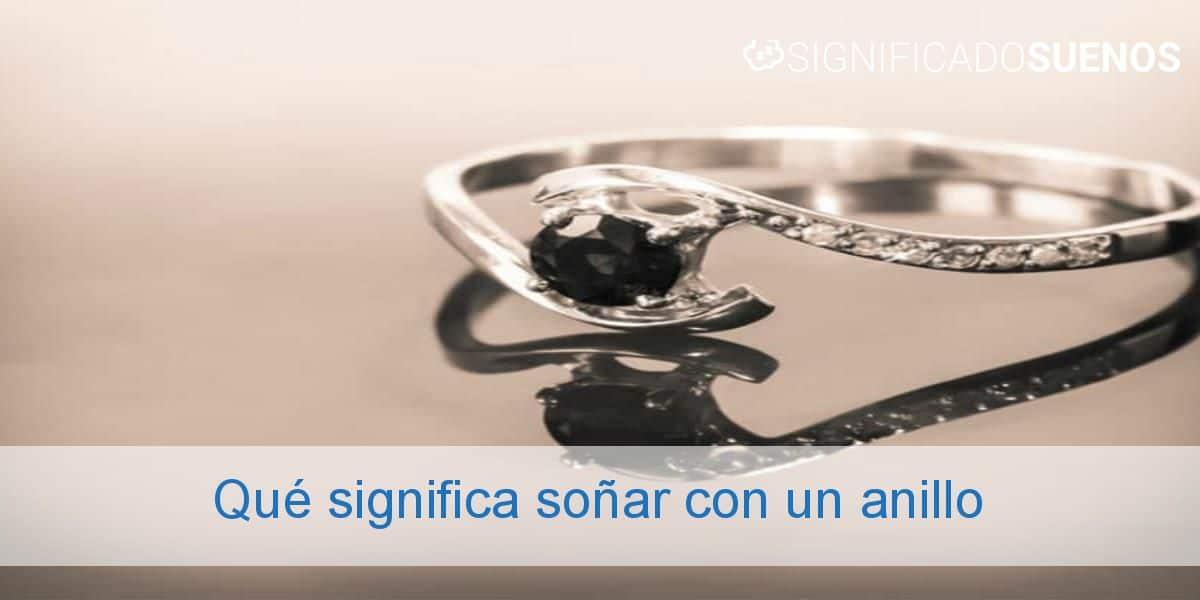 Qué significa soñar con un anillo