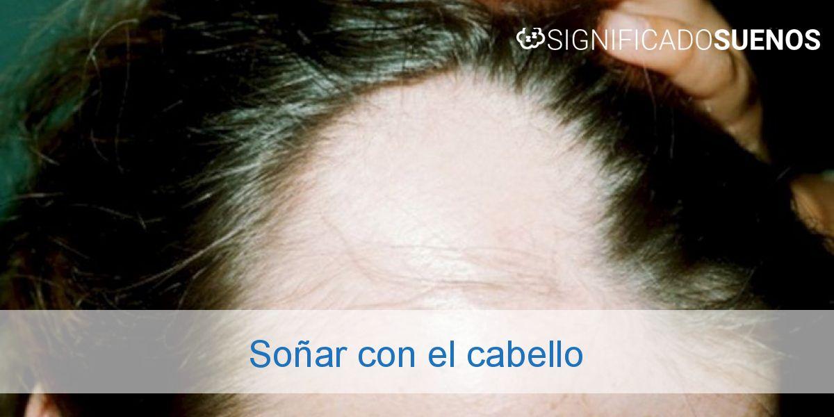 Soñar con el cabello