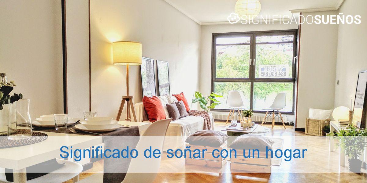 Significado de soñar con un hogar