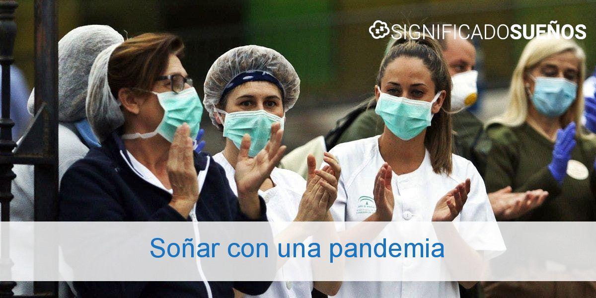 Soñar con una pandemia